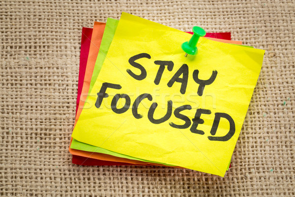 stay focused reminder on a sticky note Stock photo © PixelsAway