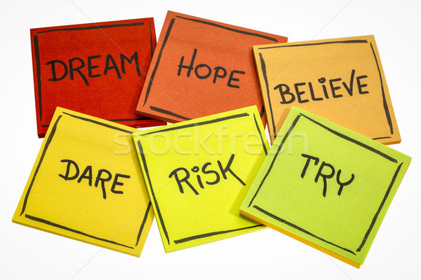 dream, hope, believe, dare, risk, and try Stock photo © PixelsAway