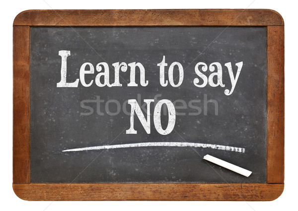 learn to say no advice Stock photo © PixelsAway