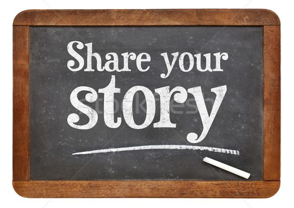 Share your story blackboard sign Stock photo © PixelsAway