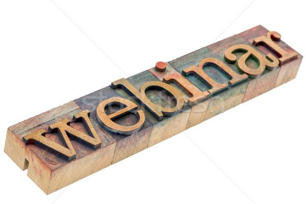 Webinar słowo streszczenie drewna typu odizolowany Zdjęcia stock © PixelsAway