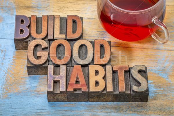 Jó motivációs épít szöveg klasszikus magasnyomás Stock fotó © PixelsAway