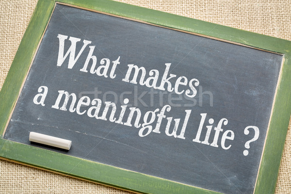 What makes a meaningful life? Stock photo © PixelsAway
