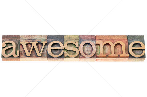 awesome word typography Stock photo © PixelsAway