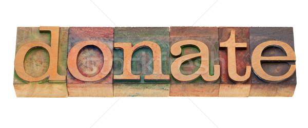 жертвовать слово тип Vintage Сток-фото © PixelsAway