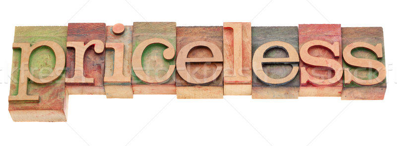 pricesless word in letterpress type Stock photo © PixelsAway