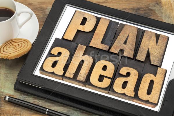 plan ahead phrase in wood type Stock photo © PixelsAway