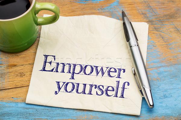 empower yourself - napkin note Stock photo © PixelsAway