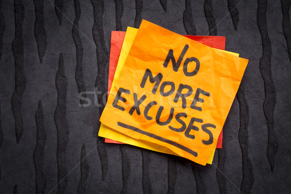 No more excuses - sticky note reminder Stock photo © PixelsAway