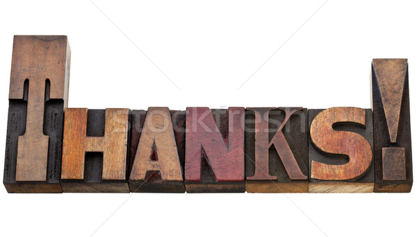 thanks in letterpress type Stock photo © PixelsAway