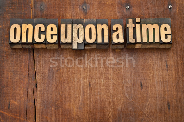 once upon a time opening phrase Stock photo © PixelsAway
