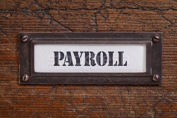 payroll -  file cabinet label Stock photo © PixelsAway