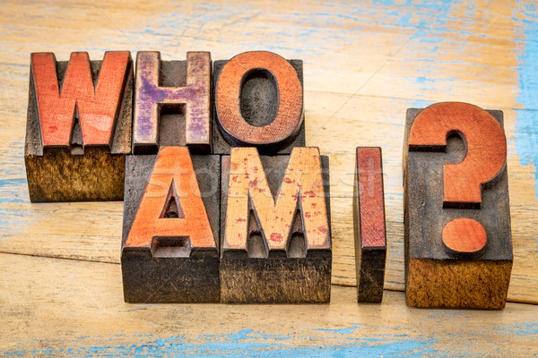Who am I - question in wood type Stock photo © PixelsAway