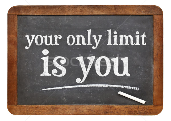 Your only limit is you - concept on blackboard  Stock photo © PixelsAway