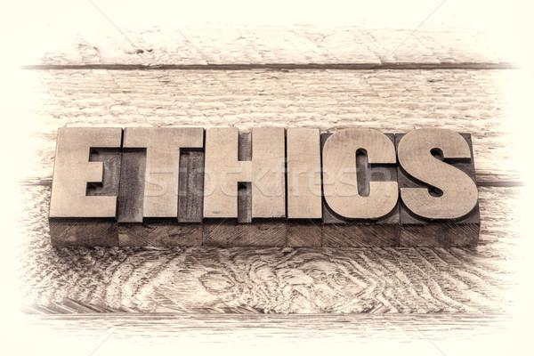 ethics word in letterpress wood type Stock photo © PixelsAway
