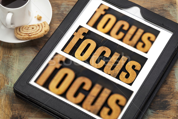 focus concept on digital tablet Stock photo © PixelsAway