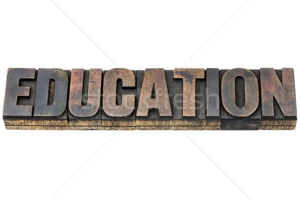 education word in wood type Stock photo © PixelsAway