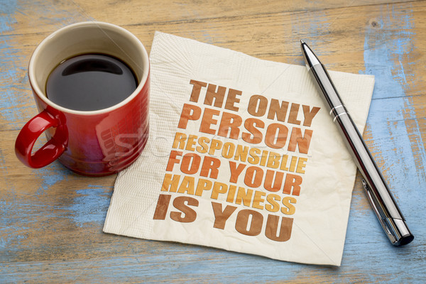 The only person responsible for your happiness Stock photo © PixelsAway