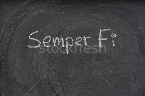 Semper Fi handwritten on a blackboard Stock photo © PixelsAway