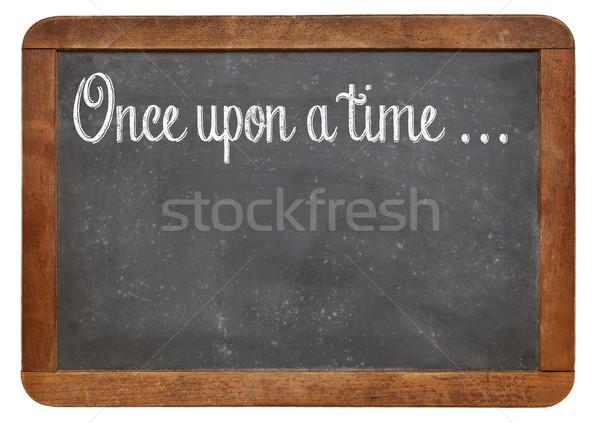 storytelling opening phrase  Stock photo © PixelsAway