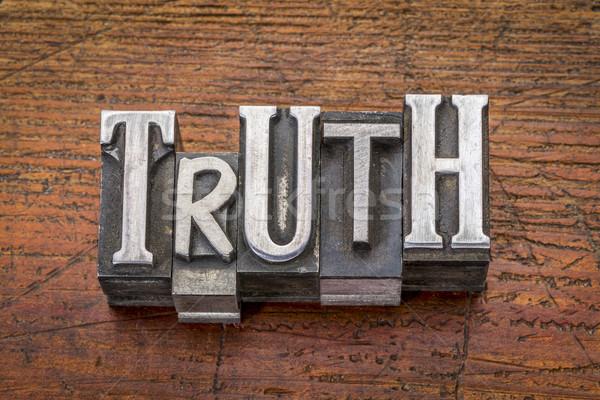 truth word in metal type Stock photo © PixelsAway