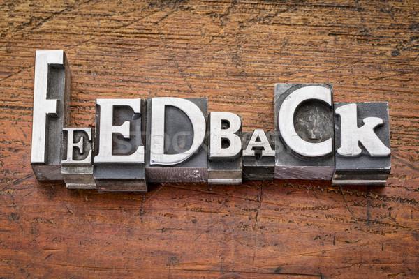 feedback word in metal type Stock photo © PixelsAway