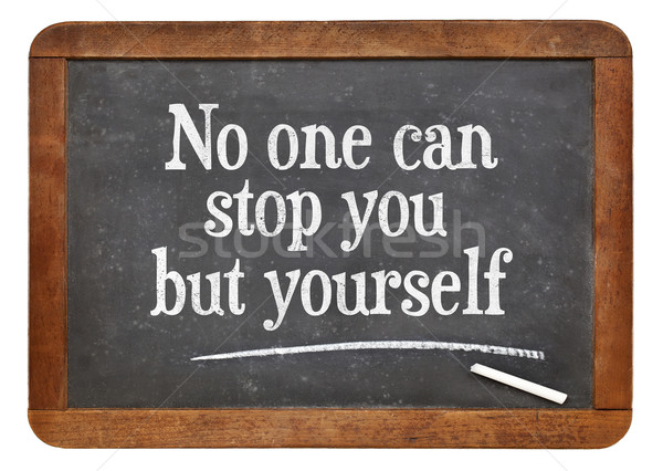 Stock photo: No one can stop you but yourself
