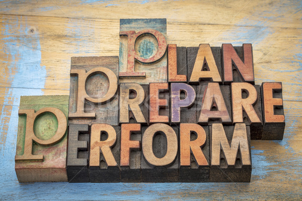 plan, prepare, perform word abstract Stock photo © PixelsAway