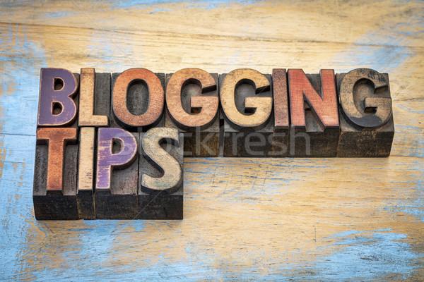 Blogolás tippek magasnyomás fa szöveg Stock fotó © PixelsAway