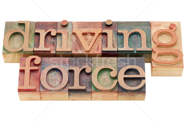 driving force phrase Stock photo © PixelsAway