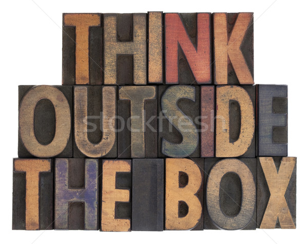 think outside the box in vintage wood type Stock photo © PixelsAway