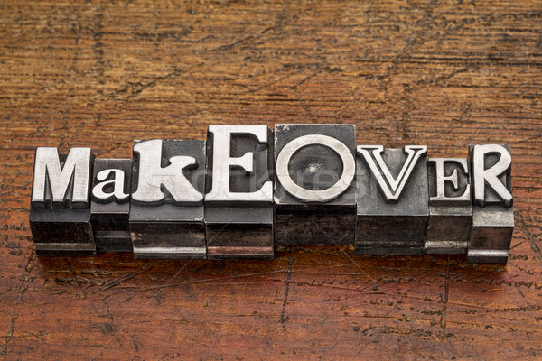 makeover word in metal type Stock photo © PixelsAway