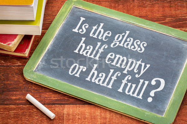 Is the glass half empty or half full question Stock photo © PixelsAway