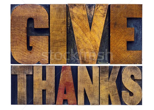 give thanks  word abstract in wood type Stock photo © PixelsAway