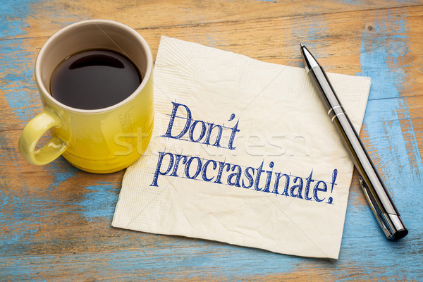 do not procrastinate reminder note Stock photo © PixelsAway