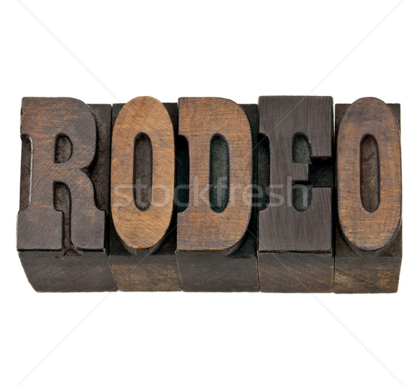 rodeo word in letterpress wood type Stock photo © PixelsAway