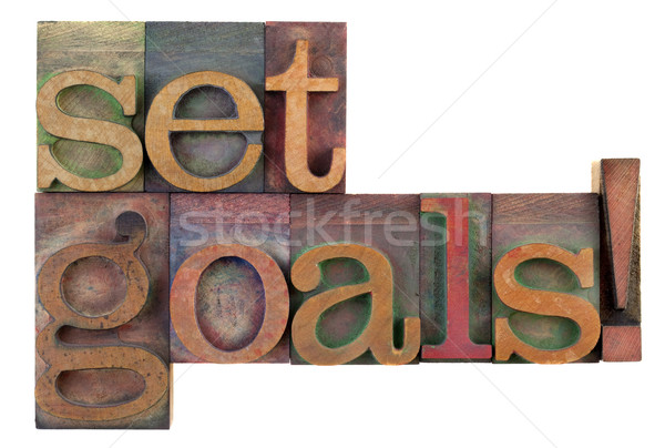 Set goals - motivational reminder Stock photo © PixelsAway