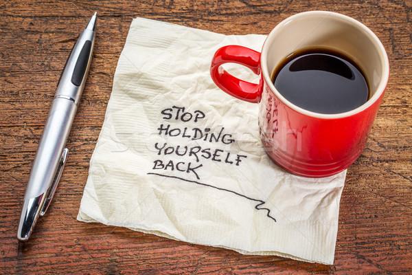 Stop tart magad hát motivációs kézírás Stock fotó © PixelsAway