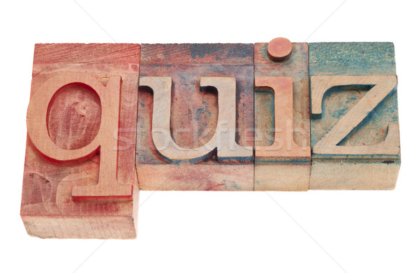 quiz word in wood letterpress type Stock photo © PixelsAway