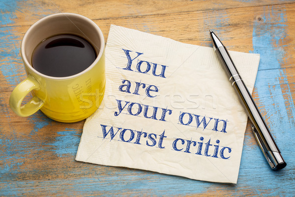 You are your own worst critic Stock photo © PixelsAway
