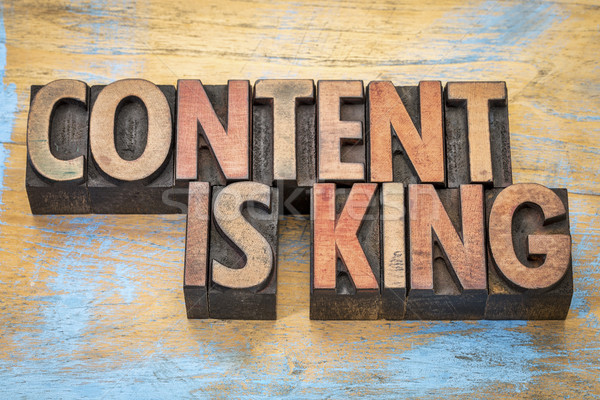 Content is king in wood type Stock photo © PixelsAway