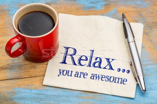 расслабиться устрашающий напоминание положительный почерк салфетку Сток-фото © PixelsAway