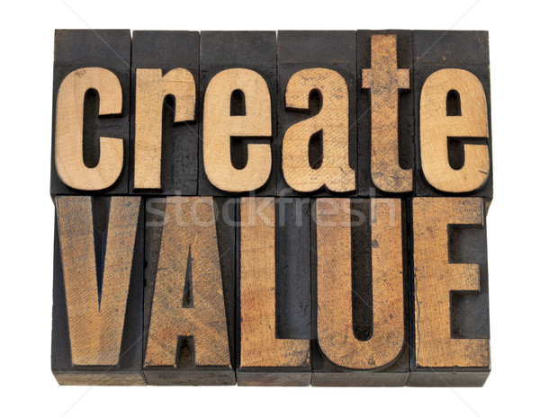 create value text in wood type Stock photo © PixelsAway