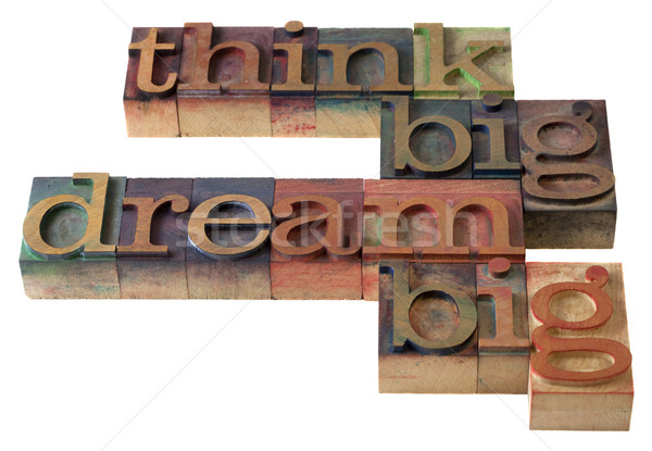 think and dream big Stock photo © PixelsAway