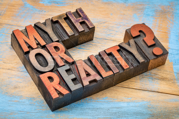 Myth or reality? QUestion in wood type Stock photo © PixelsAway