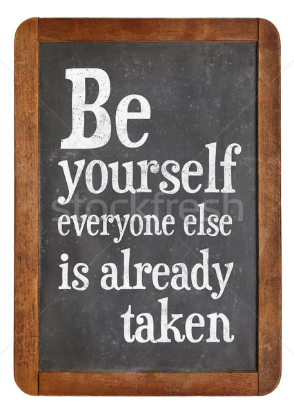 Be yourself reminder blackboard sign Stock photo © PixelsAway
