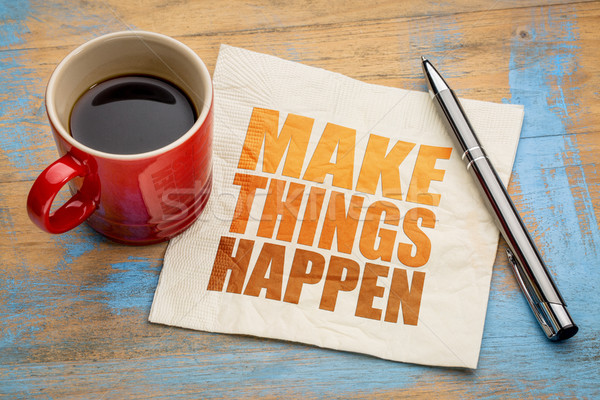 Make things happen Stock photo © PixelsAway