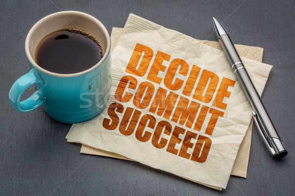Decide, commit, succeed word abstract Stock photo © PixelsAway