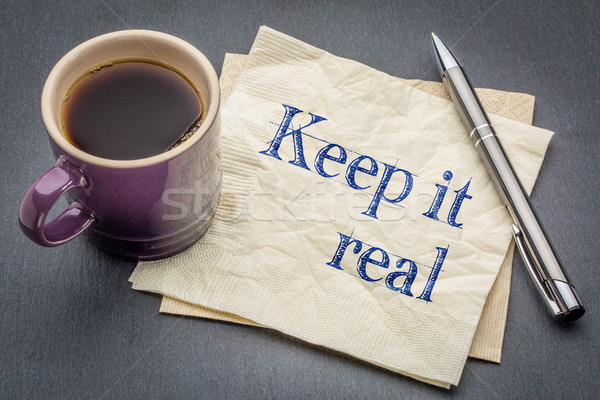 Keep it real napkin concept Stock photo © PixelsAway