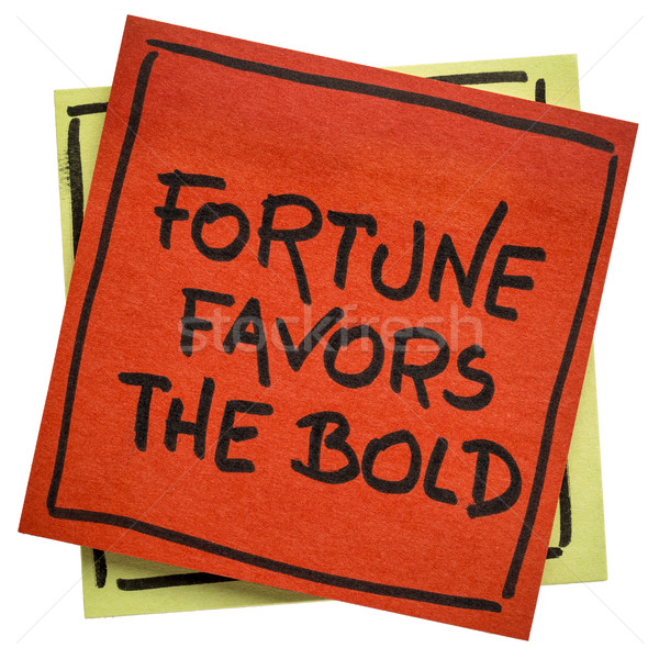 Fortune favors the bold inspirational slogan Stock photo © PixelsAway